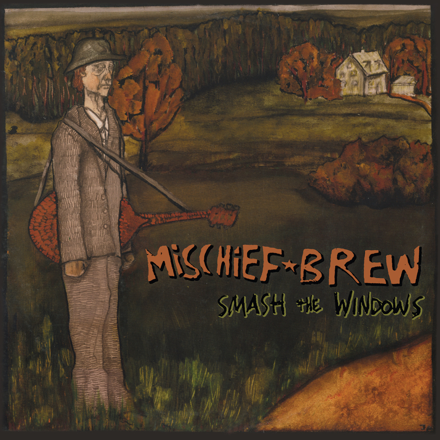 Mischief Brew | Smash The Windows (180 Gram Reissue) | FIST040 | 019962188602