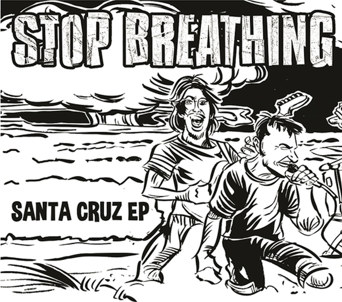 Stop Breathing | Santa Cruz EP | 7