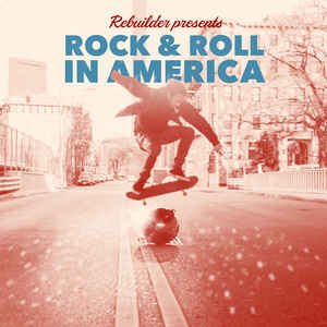 Rebuilder | Rock & Roll in America | LP